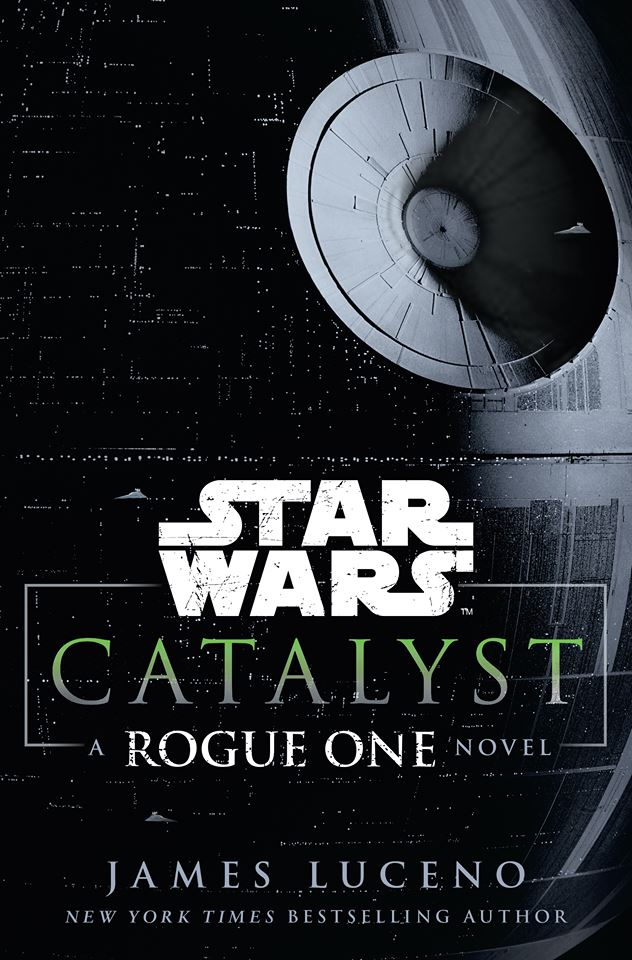 201607_Star Wars Catalyst A ROGUE ONE