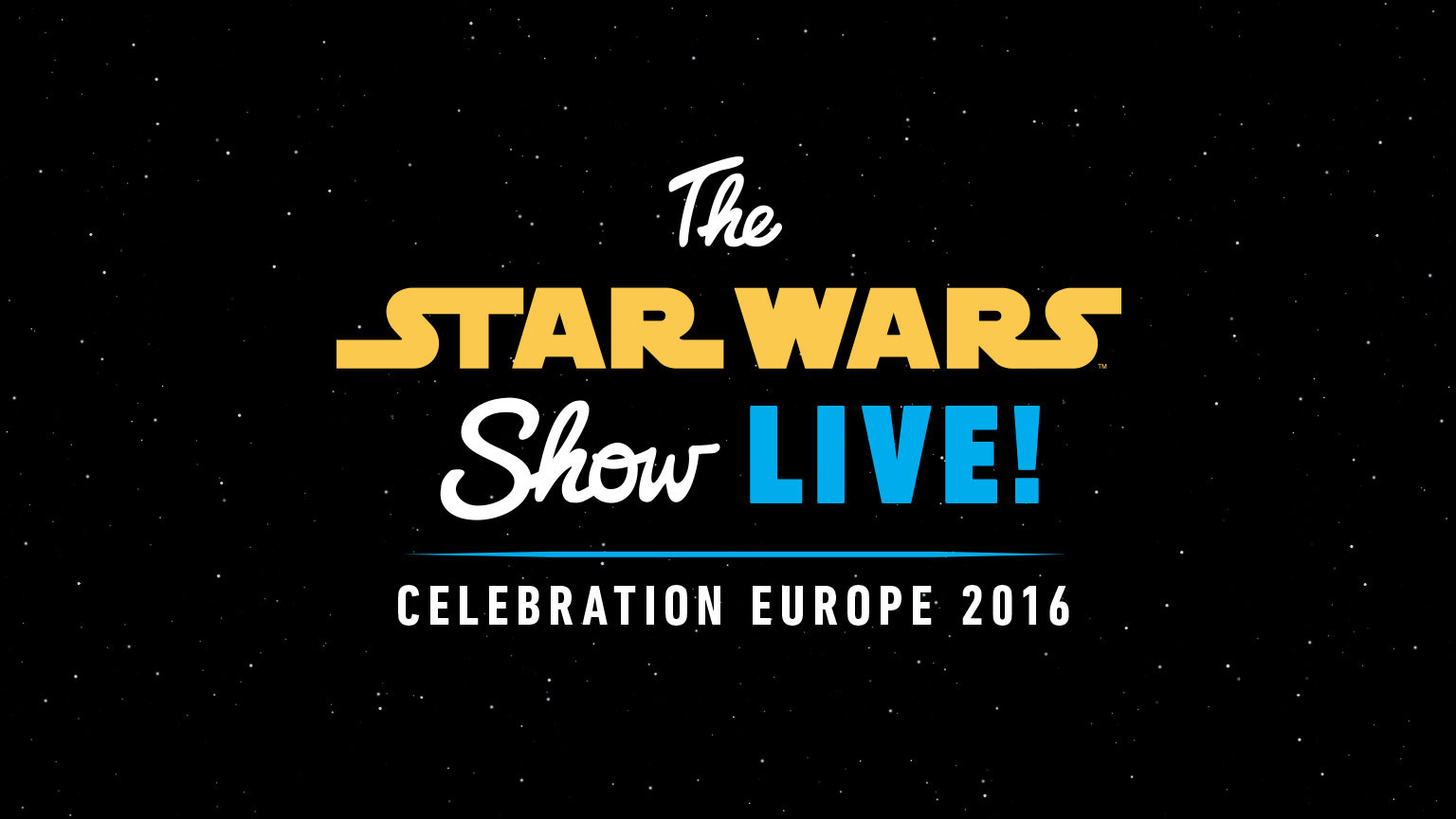 201607_star-wars-show-live-announce