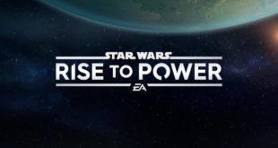 新手机游戏《Star Wars: Rise to Power》即将推出!