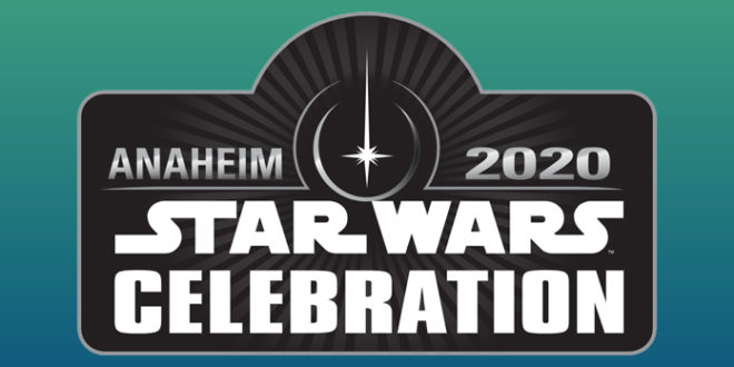 《星球大戰慶典》2020 最新情況(2020-04-30)